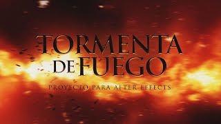 Proyecto para After Effects: Tormenta de fuego