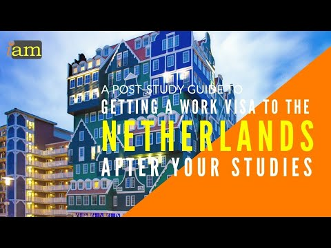 How to Get a Visa After Your Studies in the Netherlands: Post Study Visa Options