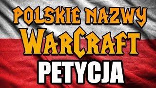 Ponad 1000 PODPISÓW! Petycja do Blizzarda dot. polskich tłumaczeń Warcrafta