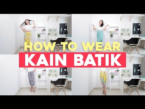 How To Wear Kain Batik Tutorial
