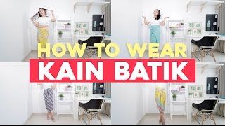 #TipsTipang How To Wear Kain Batik Tutorial