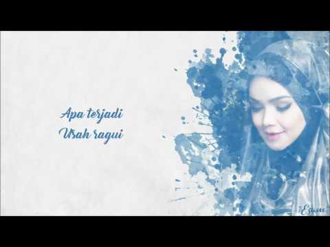 Usah Diragui (Siti Nurhaliza)