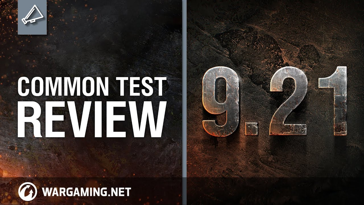 World of Tanks – Update 9.21 Common Test Review