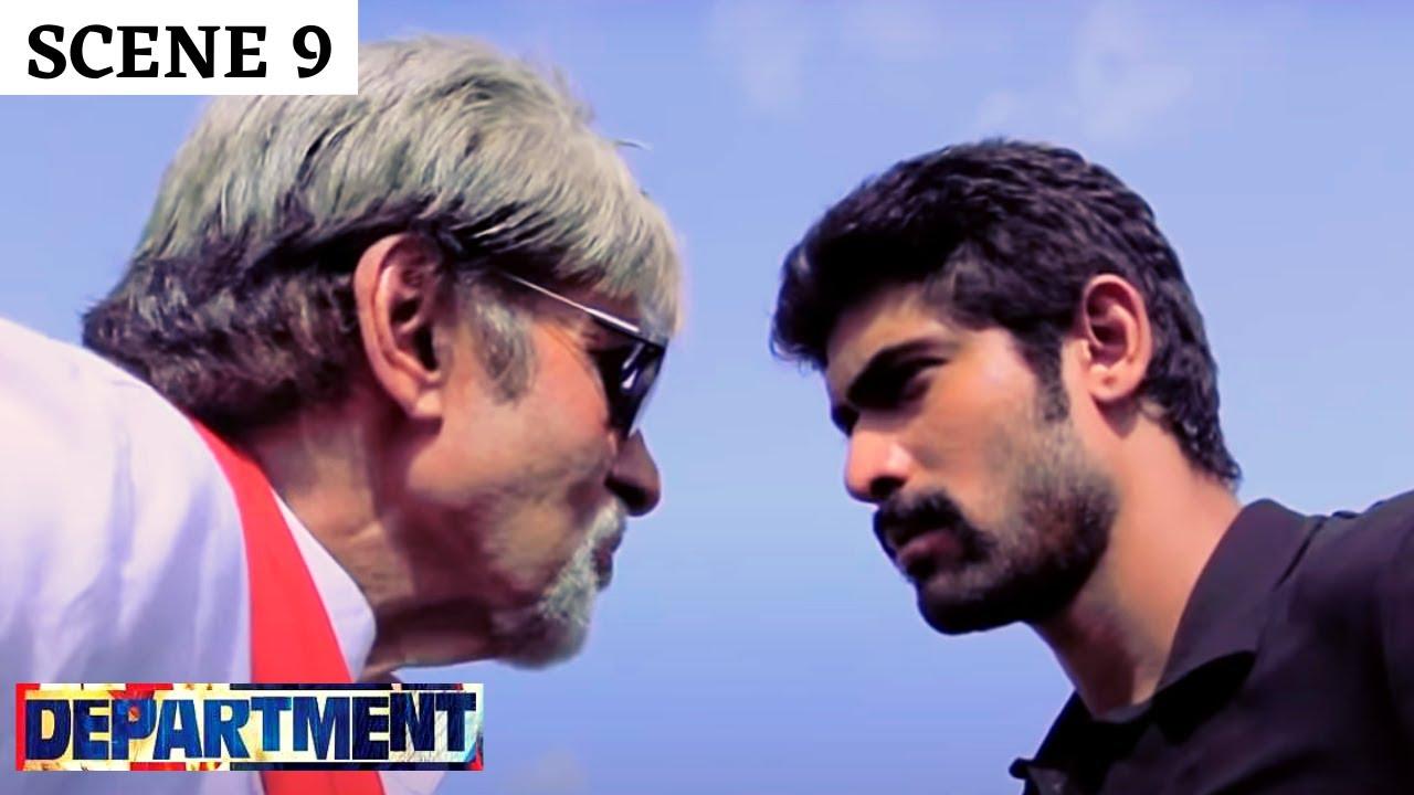 Department | Scene 9 | डिपार्टमेंट | Sanjay Dutt | Rana Daggupati | Amitabh Bachchan