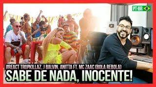 Baixar REAGINDO a Tropkillaz, J Balvin, Anitta - Bola Rebola ft. MC Zaac