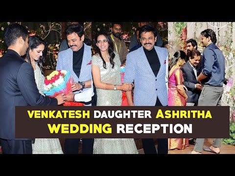 Venkatesh's daughter Ashritha and Vinayak Reddy Wedding Reception   Gup Chup Masthi