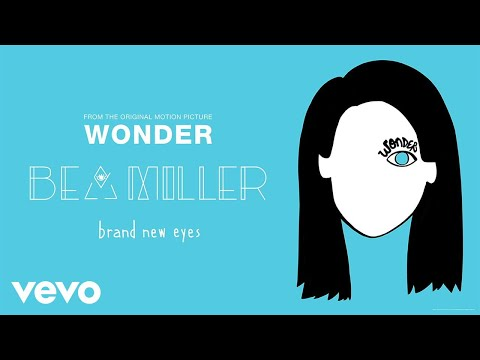 "Bea Miller - brand new eyes (From ""Wonder""/Audio Only)"