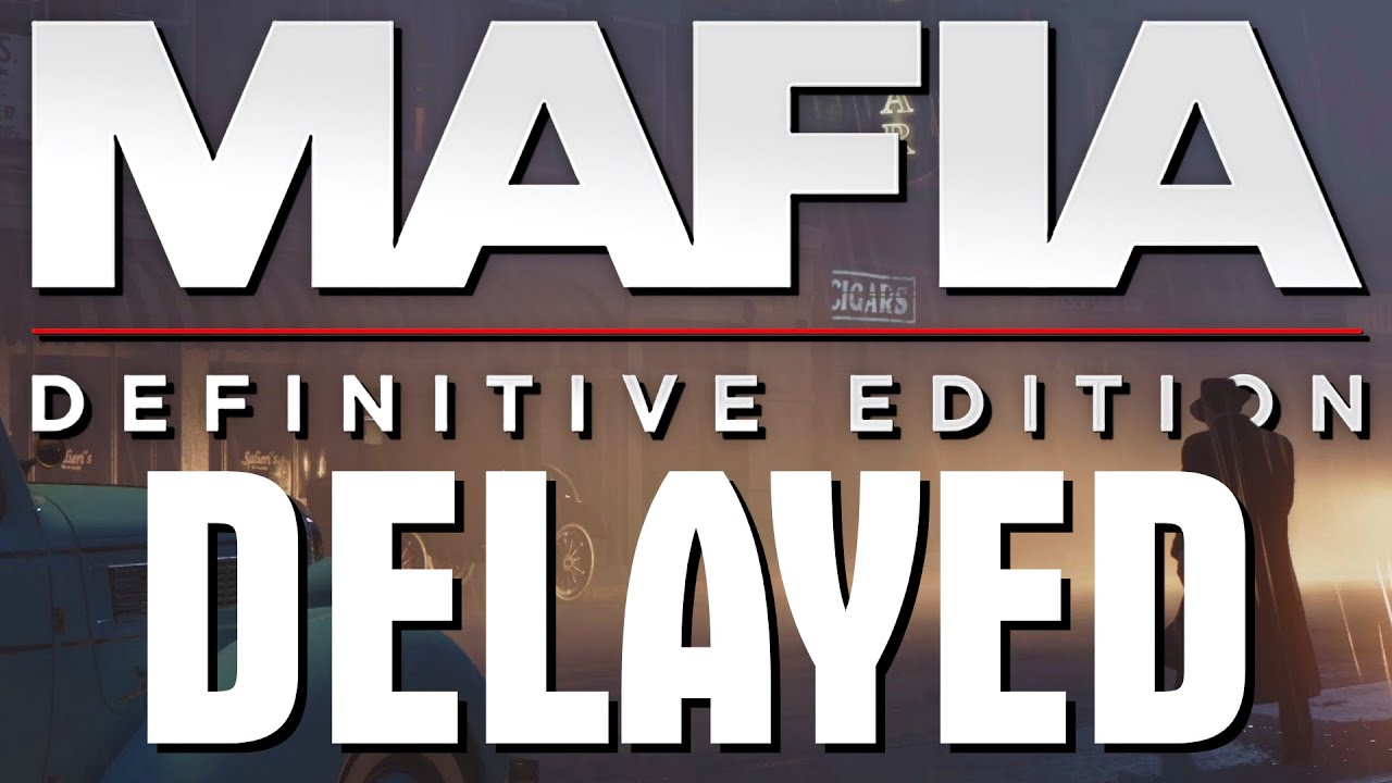 Mafia Definitive Edition Delayed + Gameplay Reveal | Mafia Remake