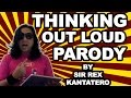 Download Sir Rex Kantatero - Thinking Out Loud Parody (Clash Of Clans Addict) MP3 song and Music Video