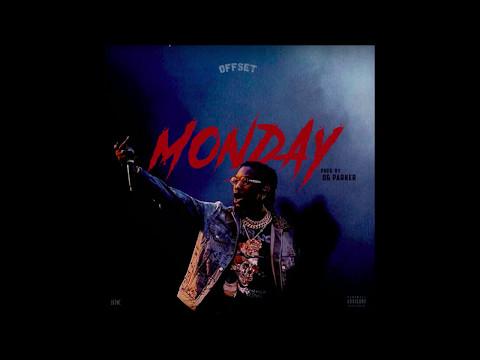 Offset - Monday (Prod. OG Parker)
