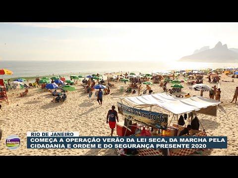 Começa a Operação Verão 2020 no Rio de Janeiro