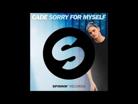 Sorry For Myself - CADE (AUDIO) - 2017