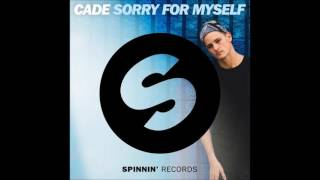 Sorry For Myself - CADE (AUDIO) - 2017