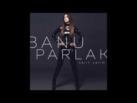 Banu Parlak - Narin Yarim (Orijinal) (+Sözler)