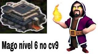 COLOQUEI MEU MAGO PRO NÍVEL 6 - CLASH OF CLANS