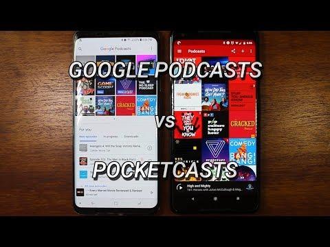 Google Podcasts vs Pocketcasts