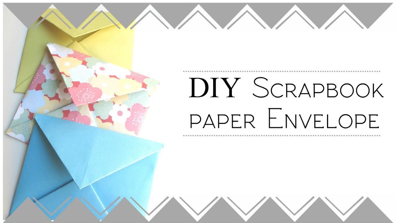 Scrapbook paper envelope template - Diy Scrapbook Paper Envelopes