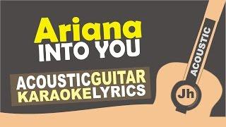 Ariana Grande - Into You [ Karaoke Acoustic ]