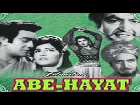 ABE HAYAT - Prem Nath, Ameeta, Shashikala, Pran, Helen