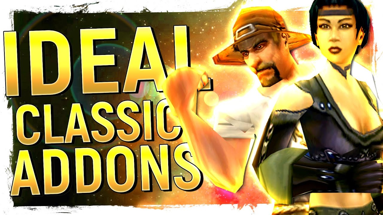 WoW Classic Addon GUIDE: The ESSENTIALS To GET & NOT Get | The Ideal  Classic Experience