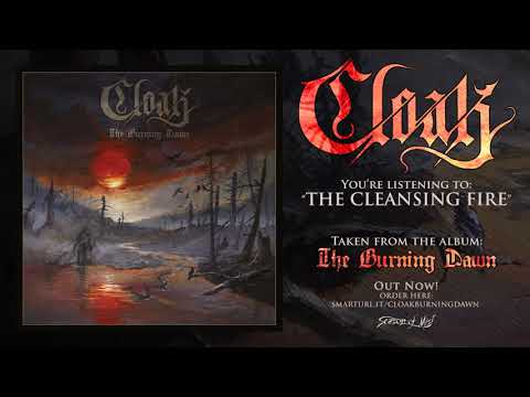 Cloak - The Cleansing Fire (Official Track)