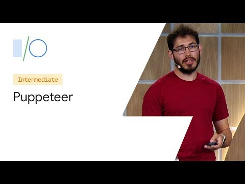 Modern Web Testing and Automation with Puppeteer (Google I/O '19) thumbnail