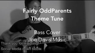 Fairly OddParents Theme Tune (Bass Cover)