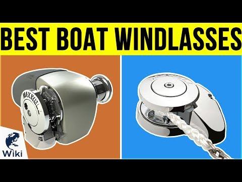 8 Best Boat Windlasses 2019