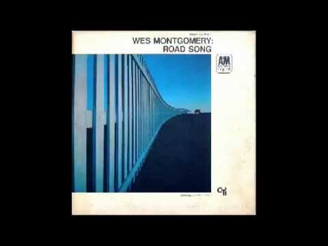 Road Song  Wes Montgomery