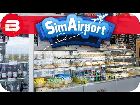 SIM AIRPORT Gameplay - WORKING CAFE!!! Lets Play SIMAIRPORT Alpha #15