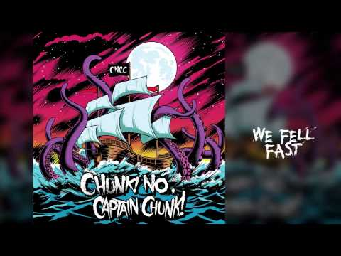 Chunk! No, Captain Chunk! - Something For Nothing (Full Album)