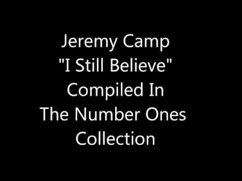 Jeremy Camp:  I Still Believe