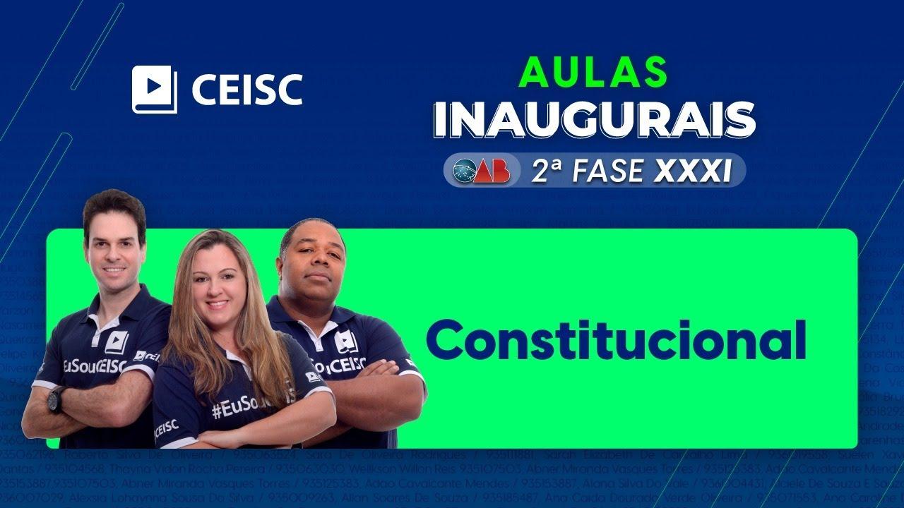 Download Aula de Constitucional para 2ª Fase XXXI Exame da OAB   Aulas Inaugurais CEISC