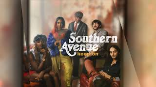 Southern Avenue - We're Gonna Make It
