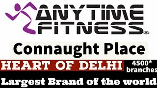 Heart of Delhi  Anytime Fitness | Connaught Place | #GymTour | #Day377 | Delhi | India