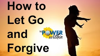 How to Let Go and Forgive - Reclaim Your Power with Forgiveness // Resilience 101 - #4
