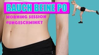 Fatburner Bauch Beine Po Workout + Cardio inkl. Warm up & Cool Down   Morning Session #ungeschminkt