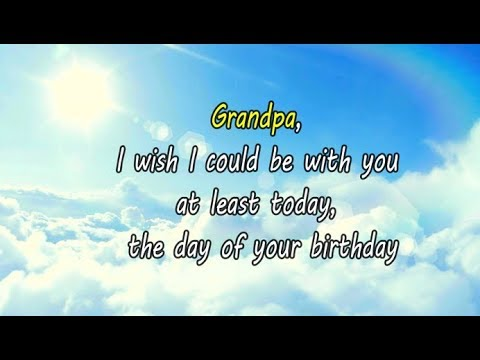Happy Birthday Grandpa In Heaven Youtube