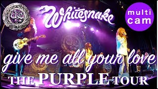 Give Me All Your Love ◦ Whitesnake ◦ multicam ◦ Purple Tour live New Haven 2015