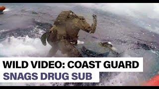RAW USA Coast Guard Leaps onto Submarine Drug Smugglers seizing stock pile of Cocaine 2019 News
