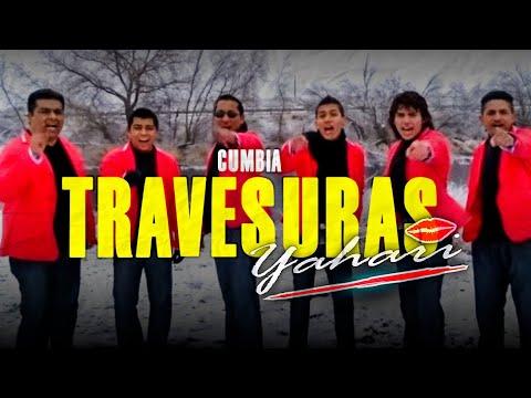 Grupo Yahari Travesuras VIDEO OIFICIAL (IMPARABLE)