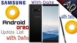 Samsung new android oreo(8.0) update list || With Date