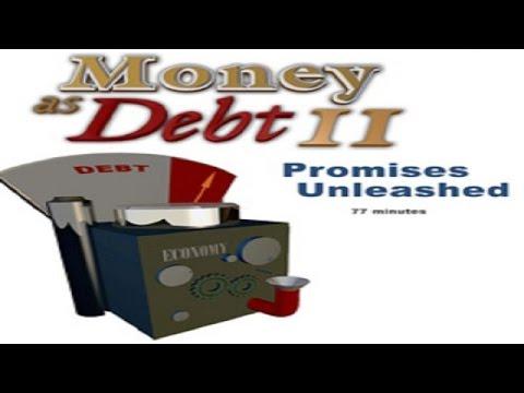 Money as Debt 2: Promises Unleashed (Full Length)