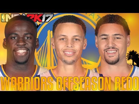 REPEATING HISTORY? | Re-Doing The Golden State Warriors Offseason! | NBA 2K17 MyLeague