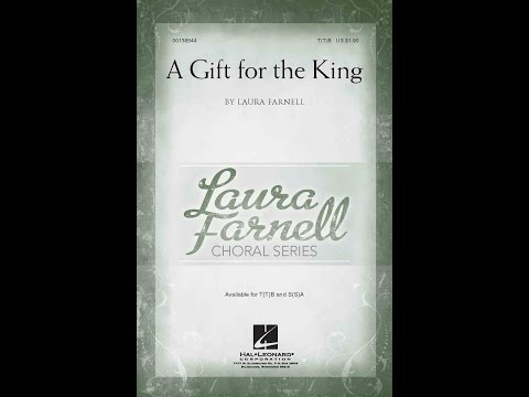 A Gift For The King - By Laura Farnell