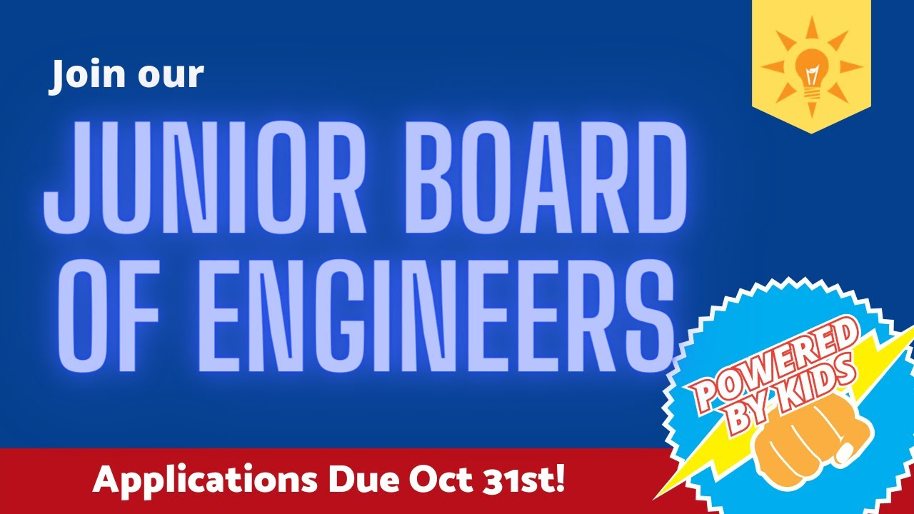 Join the Junior Board of Engineers