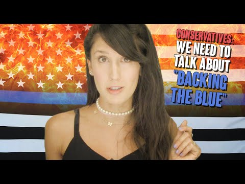 """DEAR CONSERVATIVES: We need to talk about """"backing the blue"""""""