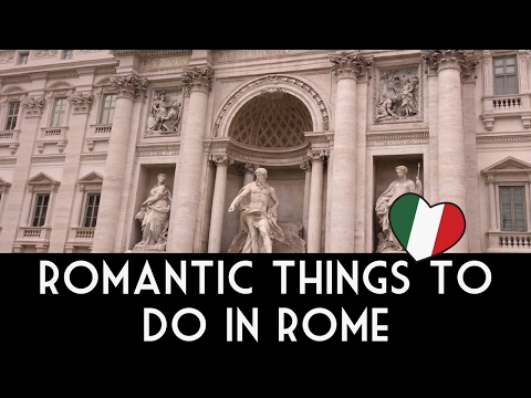 Romantic things to do in Rome - tips for lovers in the Eternal City