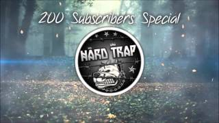 HARD TRAP Mix by AIIXEDA - [200 Subscribers Special]