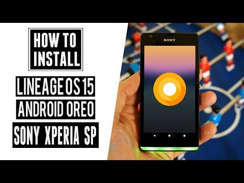 LineageOS 15 (Android Oreo Update) For Sony Xperia SP | Installation Guide & Features